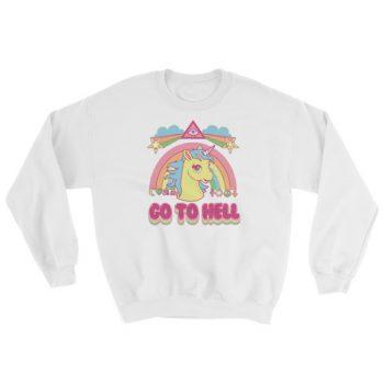 Unicorn Go To Hell Sweatshirt